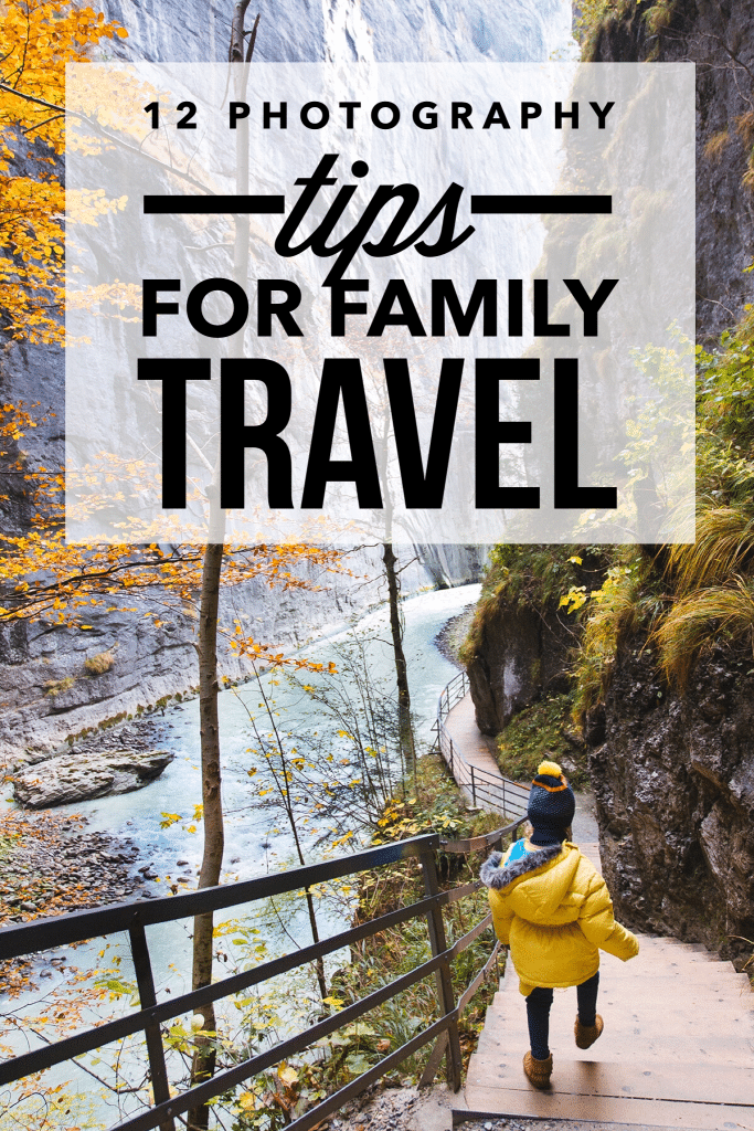12 Photography Tips for Family Travel