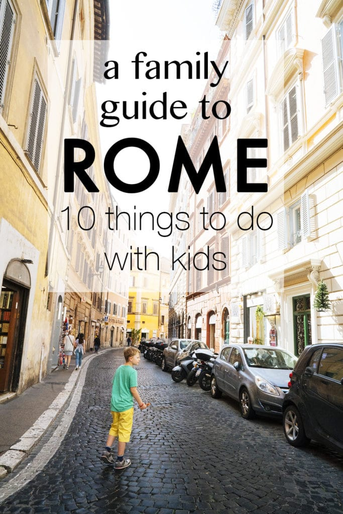A Family Guide to Rome: 10 things to do with kids