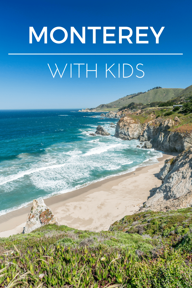 MONTEREY COUNTY WITH KIDS: Discovery the best things to do in Monterey as a family.