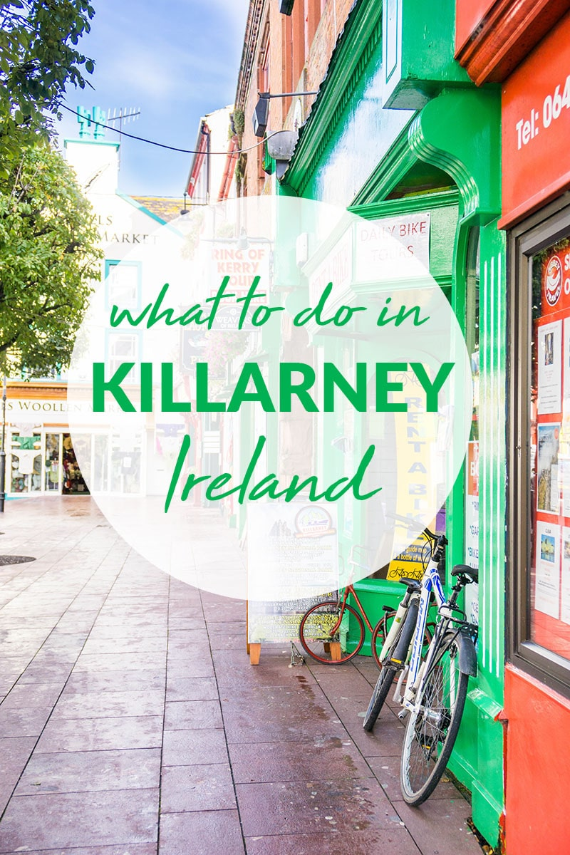 What to do in Killarney | Wanderlust Crew