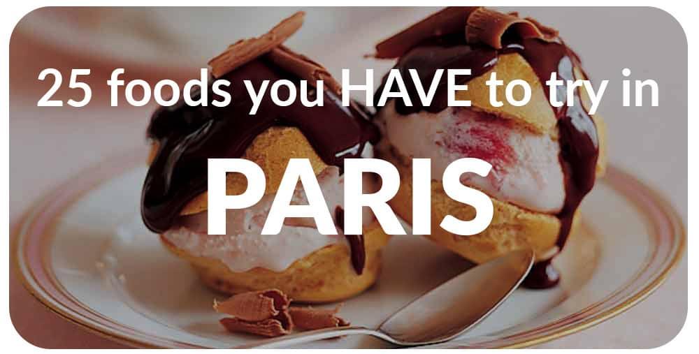 Things to do in Paris. Paris Food