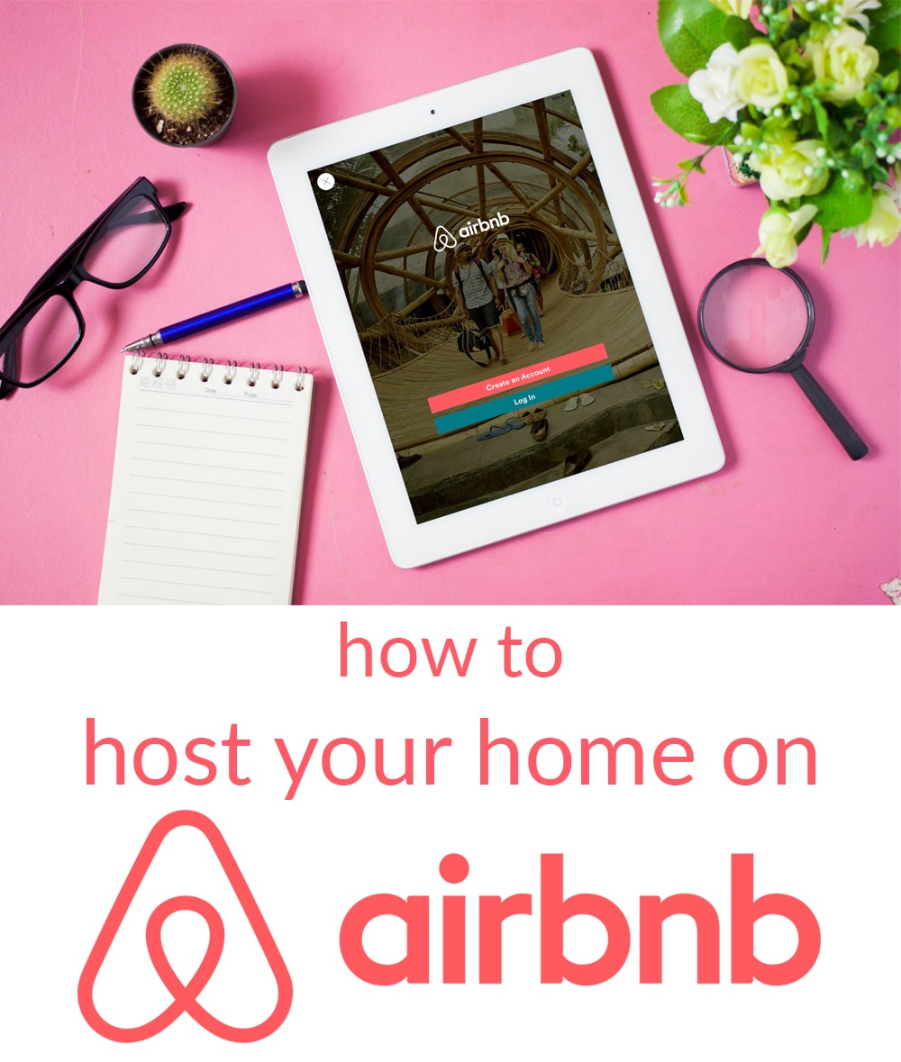 How to Host Your Home on Airbnb and be an Awesome Airbnb Host