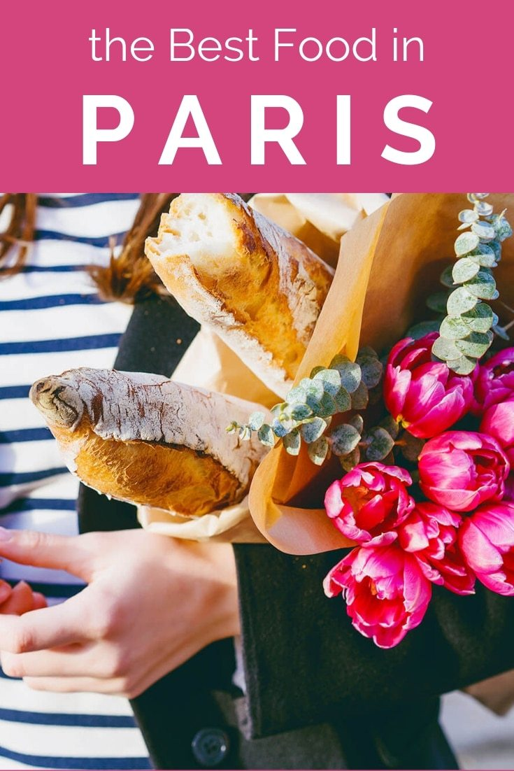 25 Foods You HAVE to Try in Paris | Wanderlust Crew