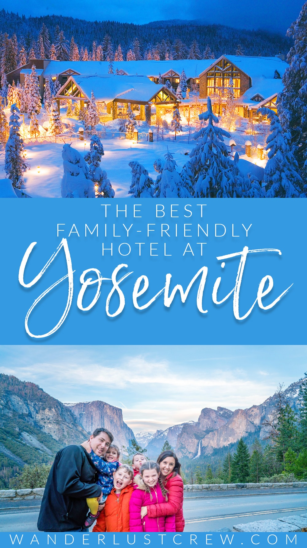 The Best Family-Friendly Hotel at Yosemite National Park