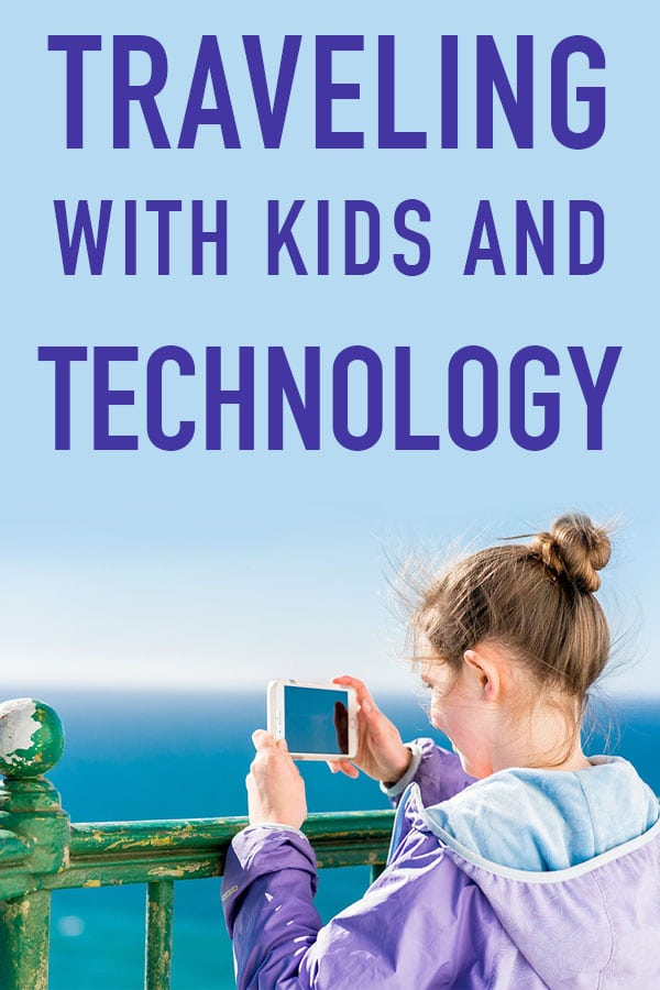 Traveling with Technology and Kids. How to find the best phones for kids that won't break the bank. Tips for phone safety for kids.