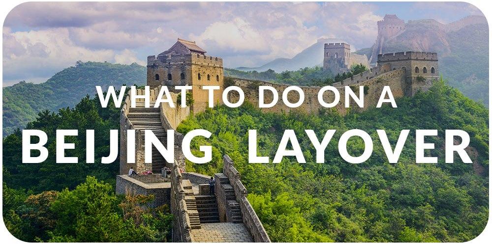 China Visa Beijing Layover