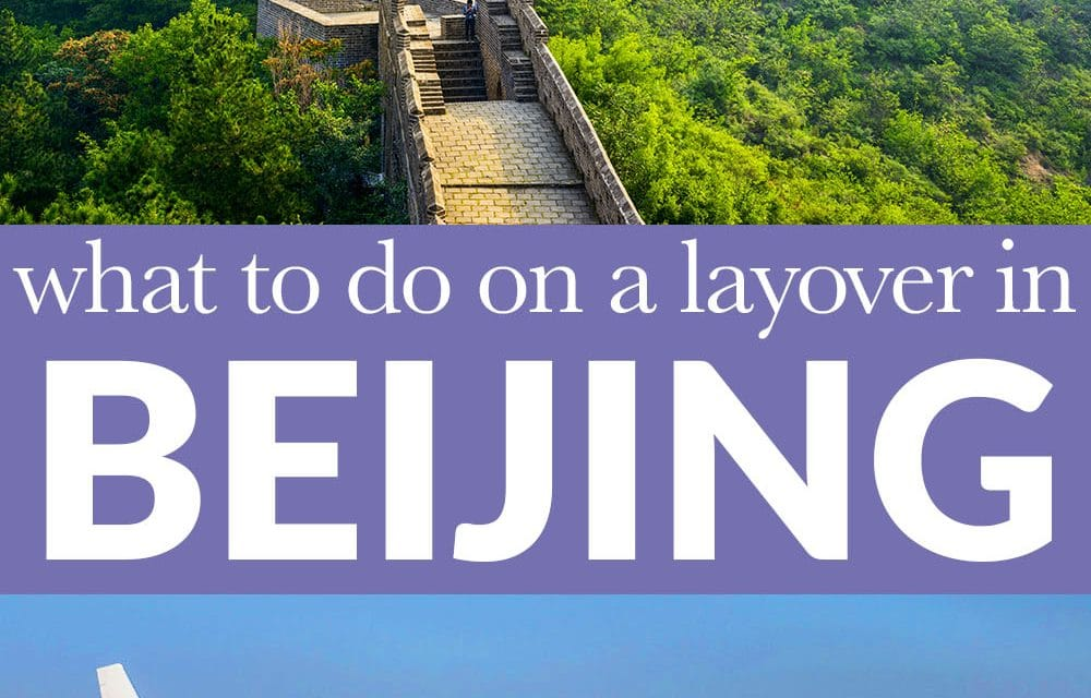MANY FLIGHTS TO ASIA WILL HAVE A LAYOVER IN BEIJING. DON'T WASTE YOUR TIME IN CHINA BY STAYING IN THE AIRPORT, INSTEAD EXPLORE BEIJING! #Beijing #Layover #Travel #China