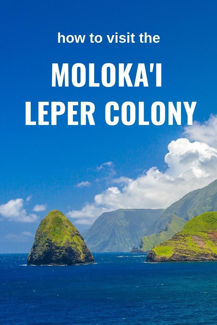 How to visit the Molokai Leper Colony in Kalaupapa Hawaii